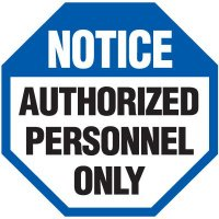 Notice Authorized Personnel Security Signs