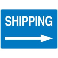 High Visibility Overhead Signs - Shipping With Right Arrow