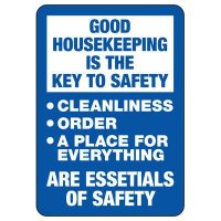 Good Housekeeping Is the Key to Safety Sign