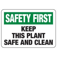 Safety First Keep This Plant Safe & Clean Sign