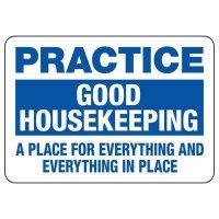 Practice Good Housekeeping Sign