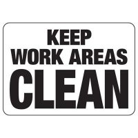 Keep Work Area Clean Sign
