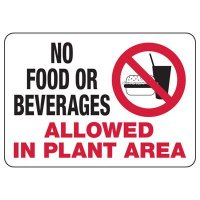No Food or Beverages Allowed in Plant Area Sign