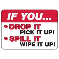 If You Drop It Pick It Up Sign