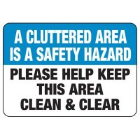 A Cluttered Area Is a Safety Hazard Sign