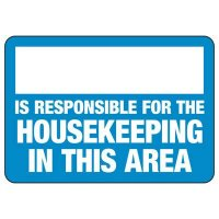 Housekeeping Responsibility Sign