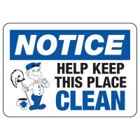 Notice Help Keep Clean Sign