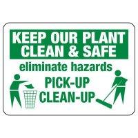 Keep Plant Clean & Safe Sign