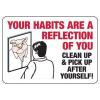 Clean Up After Yourself Sign