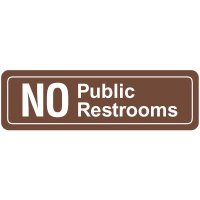 No Public Restrooms Signs
