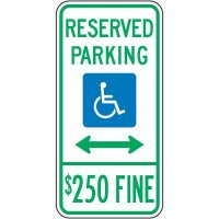 Reserved Parking $250 Fine (double arrow) Sign