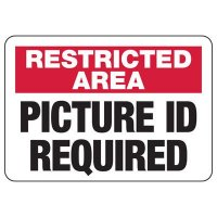 Restricted Area Photo ID Required Sign