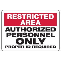 Restricted Area Authorized Personnel Signs