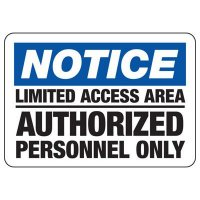 Notice Authorized Personnel Only Signs