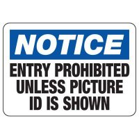 Notice Entry Prohibitied Without Picture ID Sign