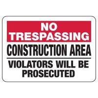 No Trespassing Construction Area Signs