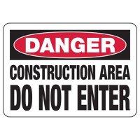 Danger Do Not Enter Construction Signs
