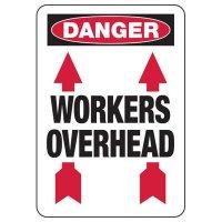 Danger Workers Overhead Construction Signs
