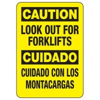 Bilingual Caution Look Out For Forklifts Sign