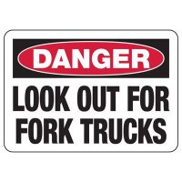Look For Fork Trucks Sign