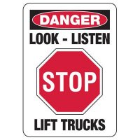 Stop Look Listen Forklift Sign