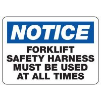 Notice Wear Forklift Safety Harness Sign