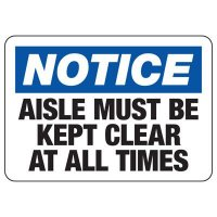 Notice Keep Aisle Clear Sign