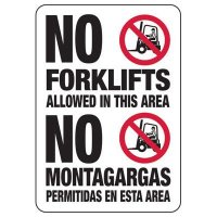 Bilingual No Forklifts Allowed Sign