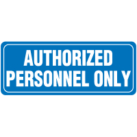 Interior Decor Security Signs - Authorized Personnel