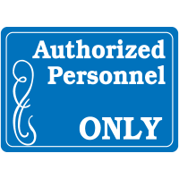 Interior Decor Security Signs - Authorized Personnel Only