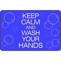 Keep Calm And Wash Your Hands - Safety Message Mat