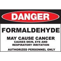 Danger Formaldehyde Cause Cancer Sign