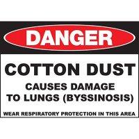 Danger Cotton Dust Lung Damage Sign