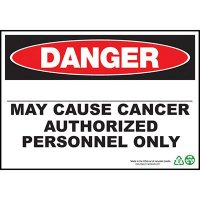 Danger May Cause Cancer Authorized Sign