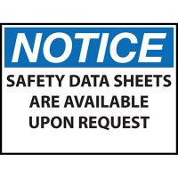 Notice Safety Data Sheets Available Sign