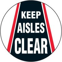 Floor Safety Signs - Keep Aisles Clear