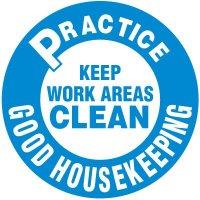 Floor Safety Signs - Practice Good Housekeeping