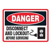 Lock Out Signs - Disconnect and Lockout Before Servicing