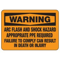 Arc Flash Warning Signs - Appropriate PPE Required