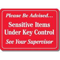 Sensitive Items Under Key Sign