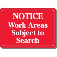 Work Area Subject To Search Sign