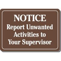 Notice Report Unwanted Activities Sign