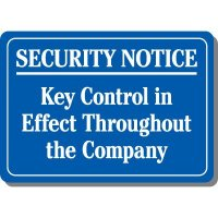 Key Control Throughout Company Sign