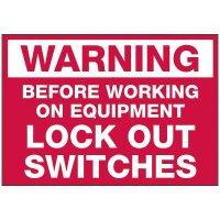Lockout Hazard Warning Labels - Warning Before Working