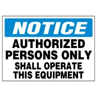 Authorized Persons Only Warning Markers