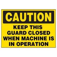 Keep Guard Closed Warning Markers