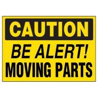 Machine Hazard Warning Markers - Caution Be Alert Moving Parts