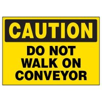 Do Not Walk On Conveyor Warning Markers