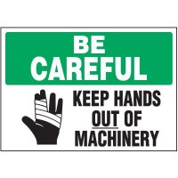 Be Careful Keep Hands Out Warning Markers