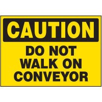 Do Not Walk On Conveyor Warning Markers